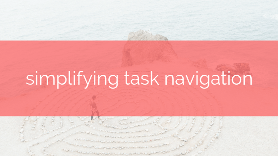 simplifying task navigation in taskeo